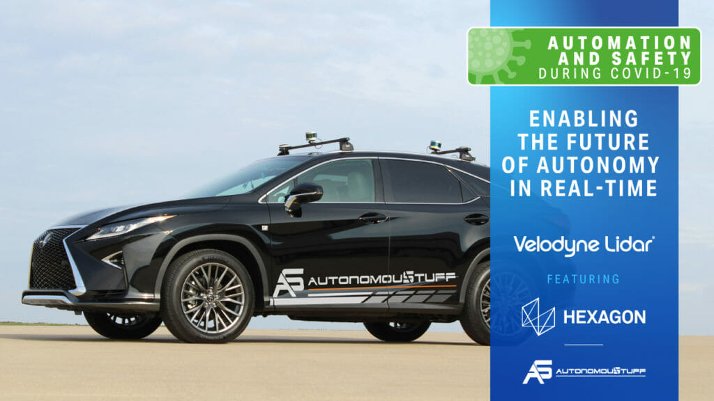 Top 3 Takeaways from the Velodyne – AutonomouStuff Webinar: Enabling the Future of Autonomy in Real-Time