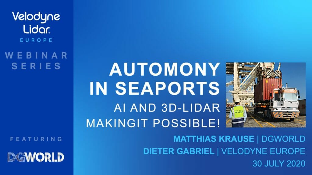 Top 3 takeaways from Velodyne-DGWorld webinar looking at how to deploy autonomy in seaports
